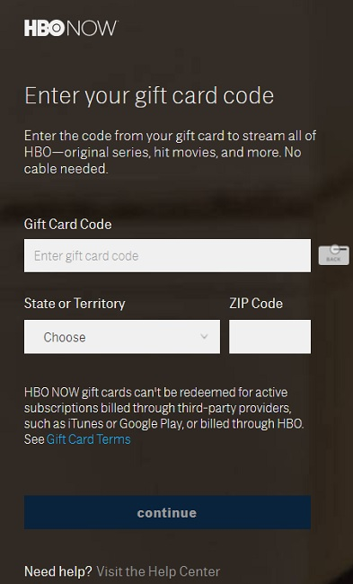 Redeem the HBO NOW Gift Card